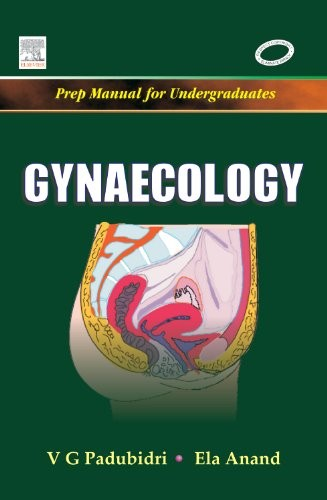 Gynaecology: Prep Manual for Undergraduates