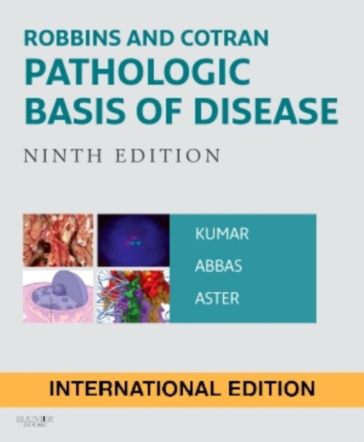 Robbins and Cotran Pathologic Basis of Disease, 9 ed., IE. -Elsevier, 2015