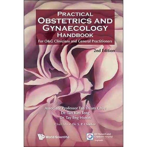 Practical Obstetrics and Gynaecology Handbook: for O&G Clinicians and General Practitioners  2nd Edition