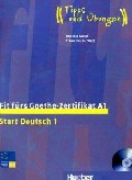 Fit furs Goethe-Zertifikat A1, Start Deutsch 1 LB +D